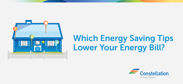 Which Energy Saving Tips Lower Your Energy Bill?