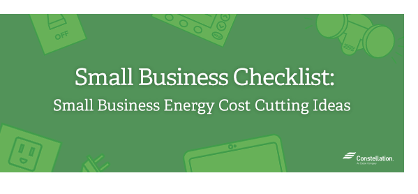 Small Business Checklist: small business energy cost cutting ideas