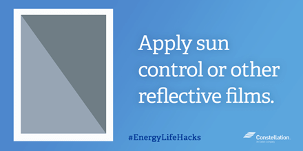 Apply sun control or other reflective films