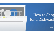 How to Shop for a Dishwasher