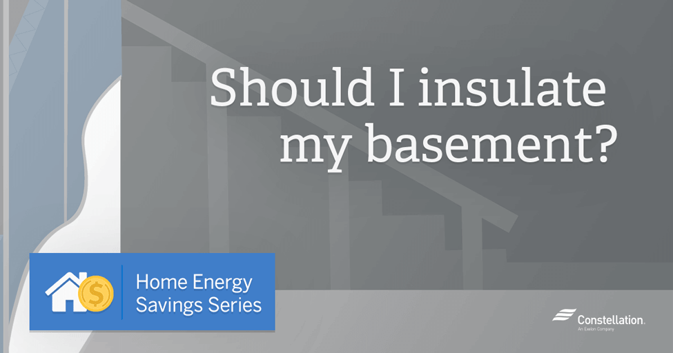 home energy savings series should i insulate my basement