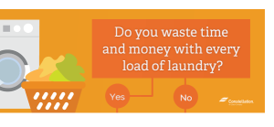 Do you waste time and money with every load of laundry?