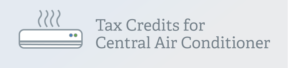 Tax Credits Central Ac