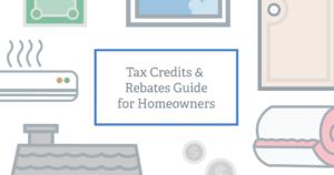 tax-credits-rebates-homeowners-guide