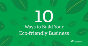 10 ways to build eco-friendly business