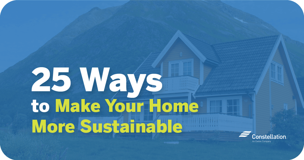25 ways to make your house more sustainable