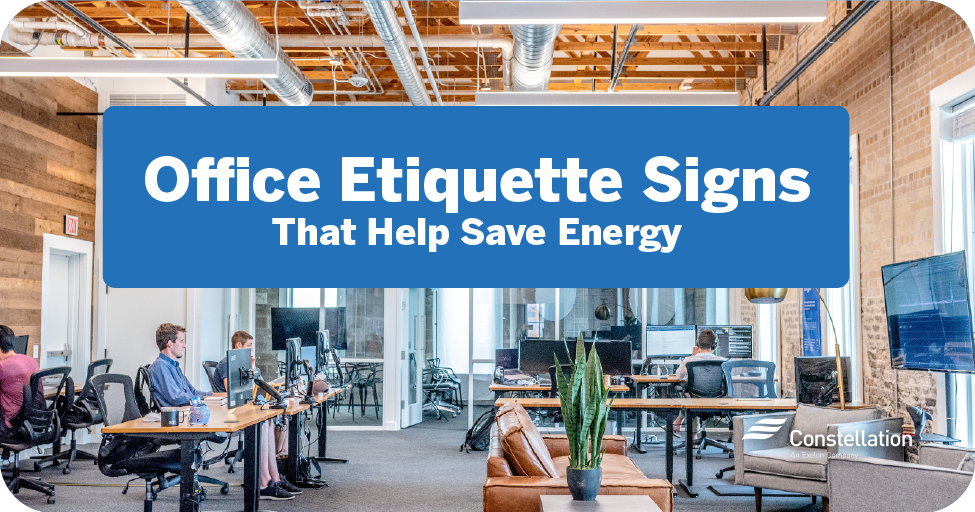 etiquette signs to save energy & boost your office morale