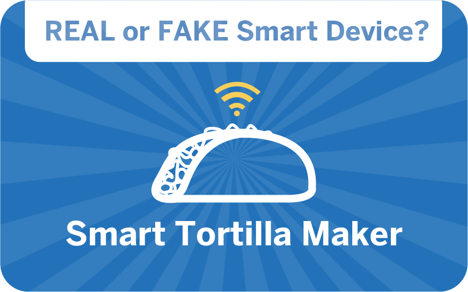 weird gadget quiz - smart tortilla maker