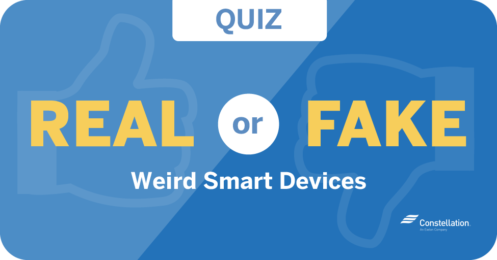 weird smart device quiz real or fake