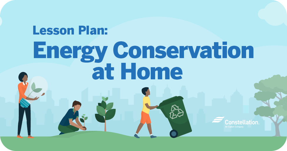 Lesson Plan: Energy Conservation at Home
