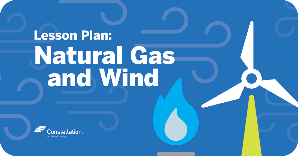 Lesson Plan: Natural Gas and Wind