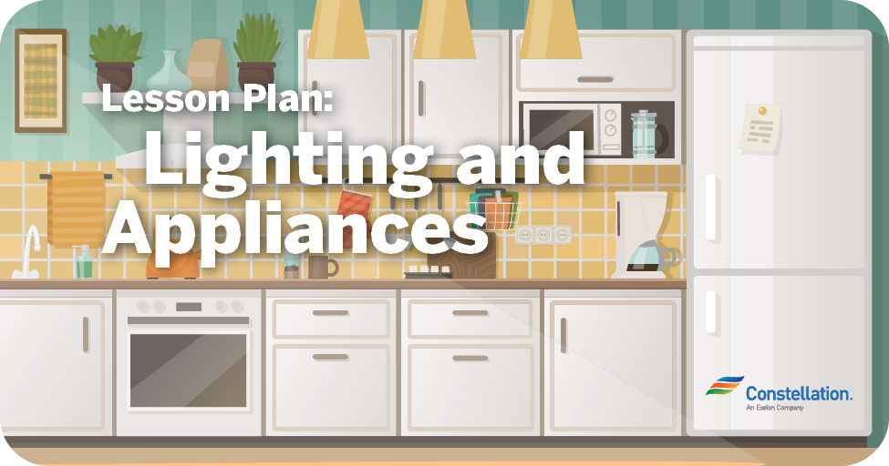 Lesson Plan: Lighting and Appliances