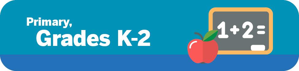Primary Grades K-2