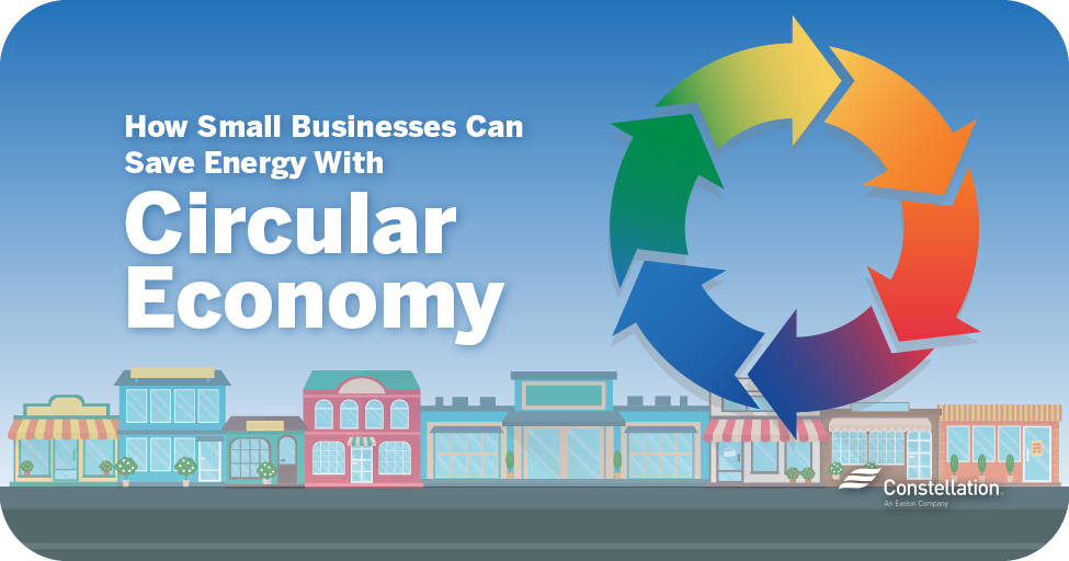 How small business owners can save energy with circular economy