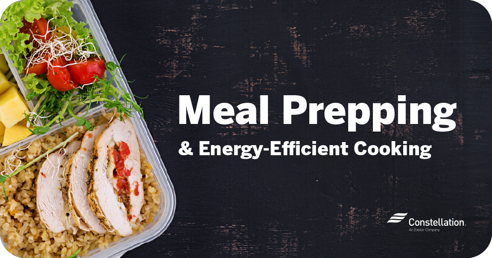 Meal prepping & energy-efficient cooking