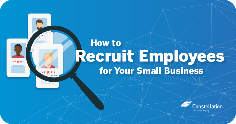 How to recruit employees for your small business