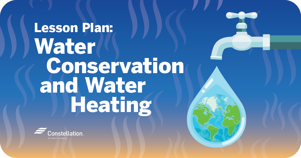 Lesson Plan: Water Conservation and Water Heating