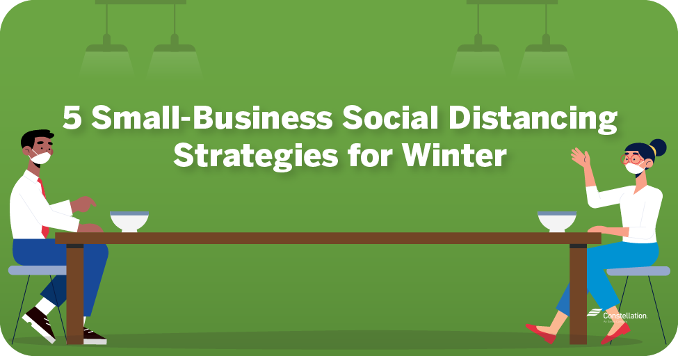5 small-business social distancing strategies for winter
