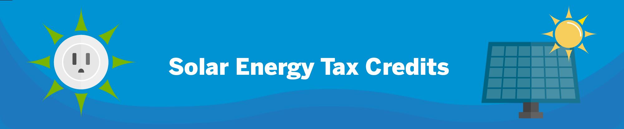 Solar energy tax credits