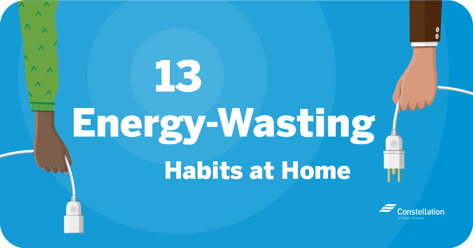 13 energy wasting habits at home
