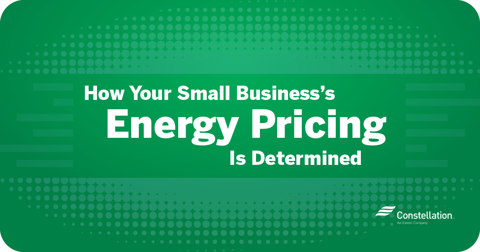 How your small business's energy pricing is determined