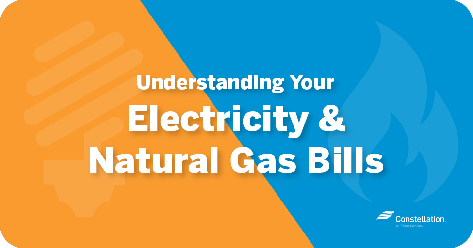 Understanding your electricity & natural gas bills