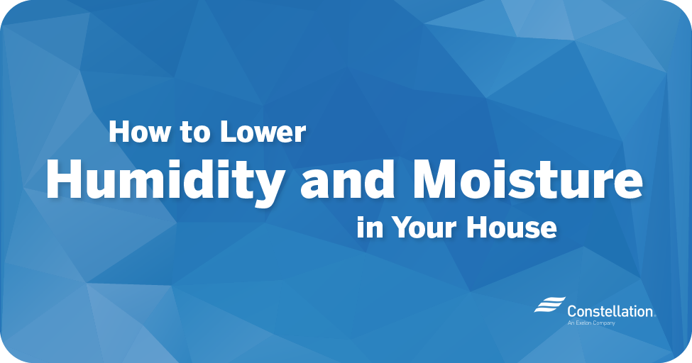 How to lower humidity and moisture in your house