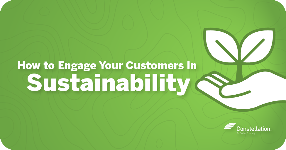 How to engage your customers in sustainability
